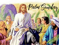 Palm Sunday and Holy Week