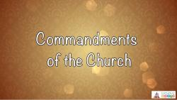 Lesson 22 - The 3rd, 4th, 5th, and 6th Commandments Grade 6-8
