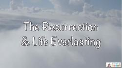 Lesson 14 - The Resurrection and Life Everlasting Grade 3-5