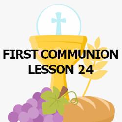 First Communion - Lesson 24 - Matrimony