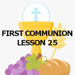 First Communion - Lesson 25 - Holy Orders