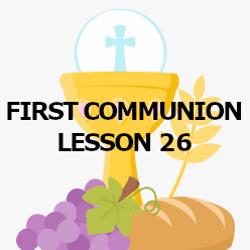 First Communion - Lesson 26 - Communion of Saints