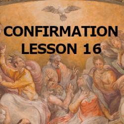 Confirmation - Lesson 16 - Suffering