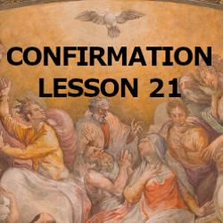 Confirmation - Lesson 21 - The Ten Commandments