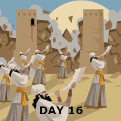 Day 16- The fall of Jericho
