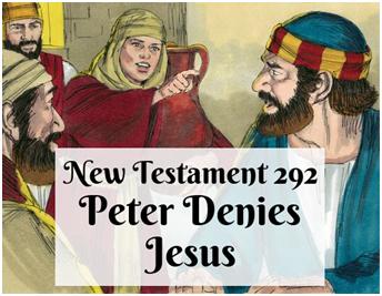 292 - Peter Denies Jesus